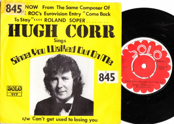 Solo 117 - Hugh Corr - Since you walked out - Picture Sleeve