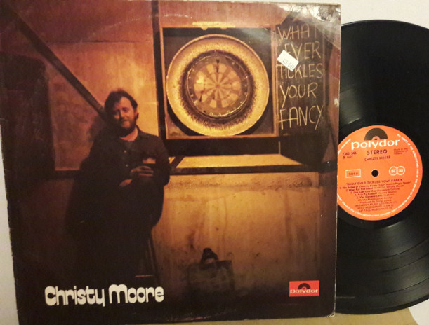 Christy Moore - What ever tickles you fancy - Polydor Irish