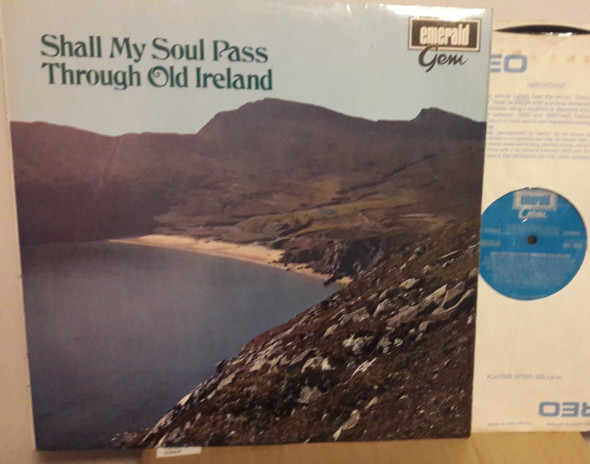 Various Artists - Shall my soul pass through old Ireland -