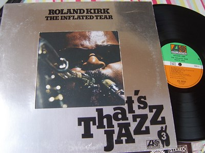 Roland Kirk - The Inflated Tear - Atlantic ATL 50233 Germany