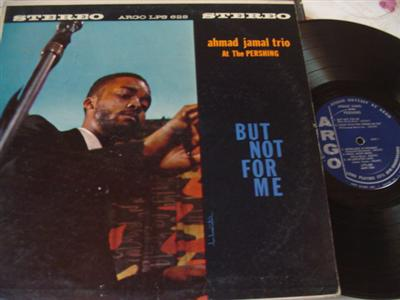 AHMAD JAMAL - BUT NOT FOR ME - ARGO { J 13