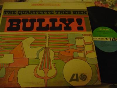 QUARTETTE TRES BIEN - BULLY - ATLANTIC { J 744