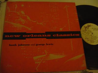 BUNK JOHNSON & GEORGE LEWIS - NEW ORLEANS CLASSICS { J 808