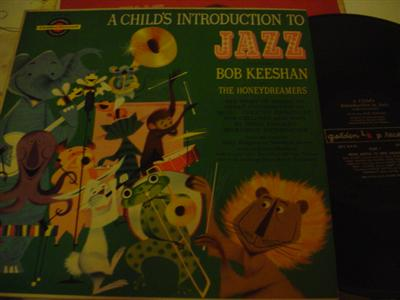 BOB KEESHAN - CHILDS INTRODUCTION TO JAZZ - { J 797
