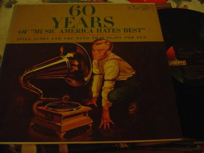 SPIKE JONES - MUSIC AMERICA HATES - LIBERTY { J 786 & 840