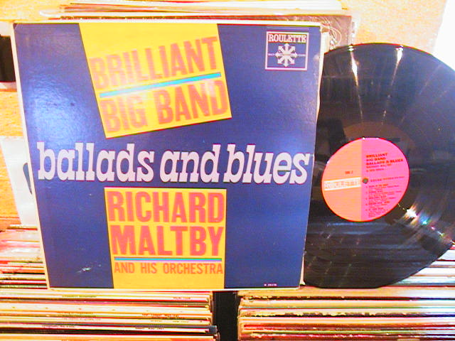 RICHARD MALTBY - BALLADS & BLUES - ROULETTE - J 289