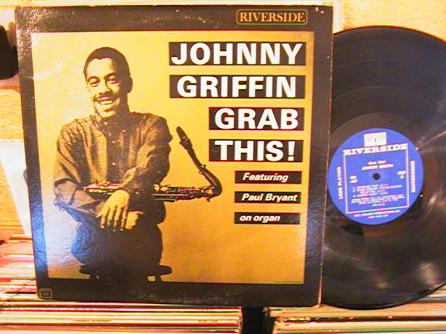 JOHNNY GRIFFIN - GRAB THIS - RIVERSIDE - - J 298