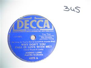 JOHNNY LONG - WHY DONT YOU FALL - DECCA 4375 { 345