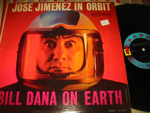 JOSE JIMENEZ - IN ORBIT - BILL DANA - KAPP { 121