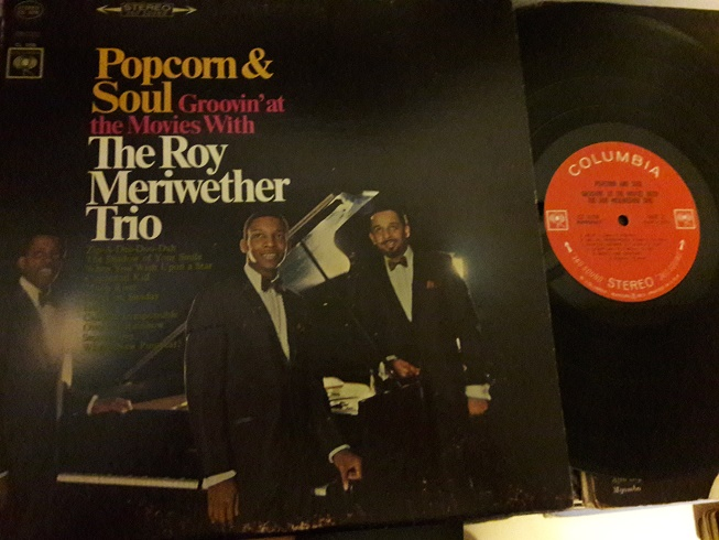 Roy Meriwether Trio - Popcorn & Soul - Columbia CS.9298 1960's