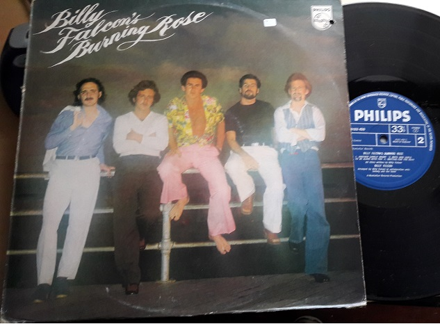 Billy Falcon's Burning Rose - Philips 9103 450 UK 1977 Excelle