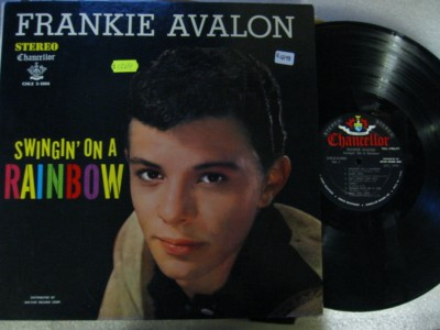 FRANKIE AVALON - SWINGIN RAINBOW - CHANCELLOR STEREO