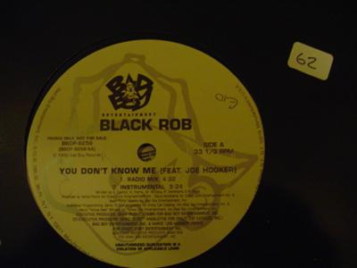 BLACK ROB - YOU DONT KNOW ME - BAD BOY { K 62