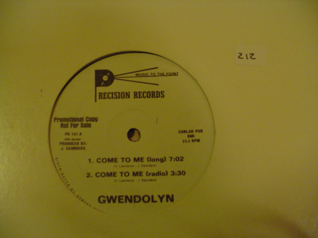 Gwendolyn - Come To Me - PRECISION RECORDS {K 212