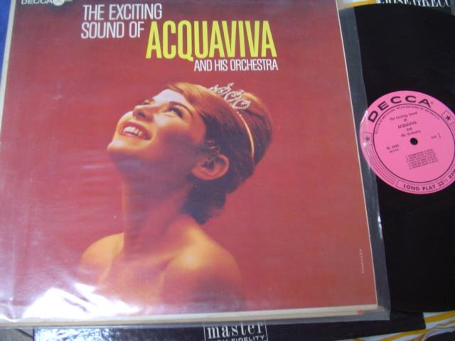 LATIN - ACQUAVIVA - THE EXCITING SOUND - DECCA MONO