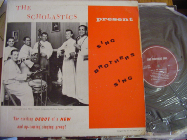 THE SCHOLASTICS - SING BROTHER SING - PRIVATE PRESS