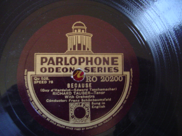 RICHARD TAUBER - BECAUSE - PARLOPHONE