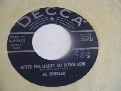 AL HIBBLER - AFTER THE LIGHTS - DECCA { 2110