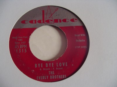 EVERLY BROTHERS - BYE BYE LOVE - CADENCE { 2104