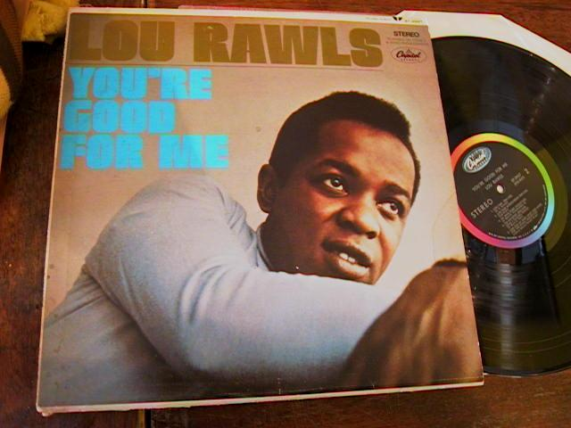 LOU RAWLS - SYOURE GOOD FOR ME - CAPITOL [ R 7