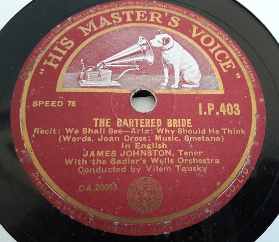 James Johnston - The Bartered Bride - HMV IP.403 Irish E+
