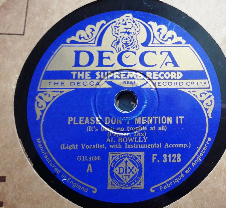 Al Bowlly - Please don't mention it - Decca F.3128 E+