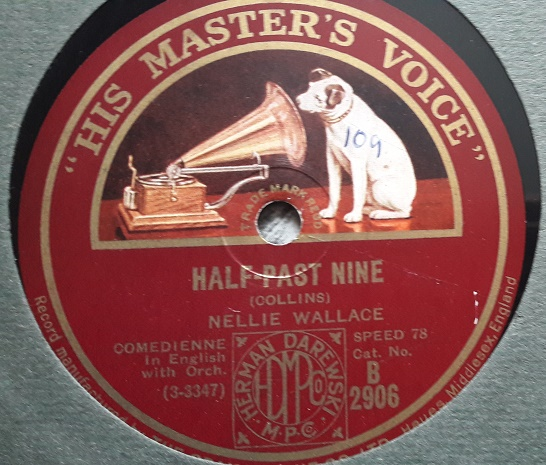 Nellie Wallace - Geranium / Half past Nine - HMV B.2906 E