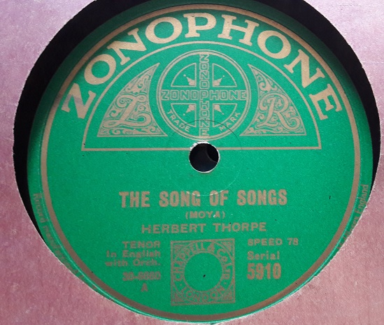 Herbert Thorpe - The Song of Songs - Zonophone 5910 E++