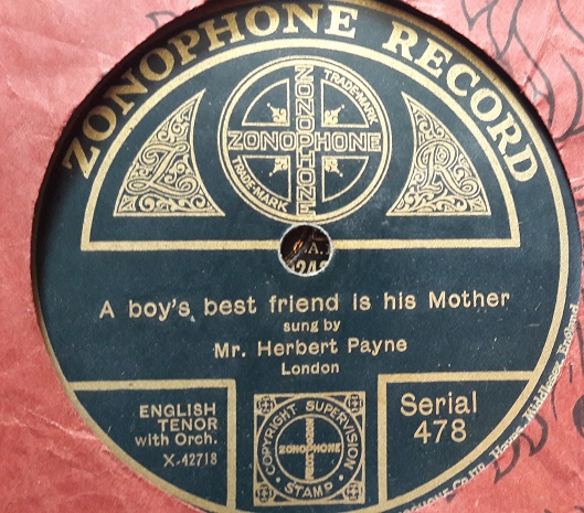 Herbert Payne - Boy's best friend his Mother - Zonophone 478 E