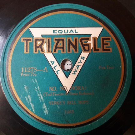 Yerke's Bell Hops - No No Nora / Annabelle - Triangle 11278
