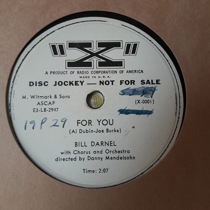 Bill Darnel - For you / That's the way love goes - X Promo