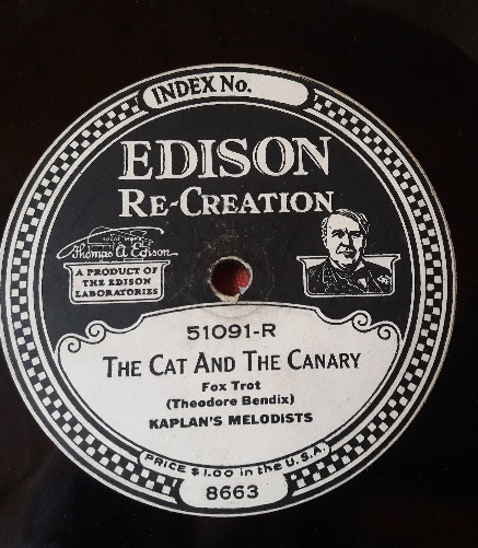 Kaplan's Melodists - The Cat and the Canary - Edison 51091