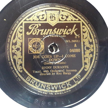 Jimmy Durante - Joe goes up I come down - Brunswick 04080 UK