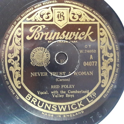 Red Foley - Never trust a Woman - Brunswick 04077 UK