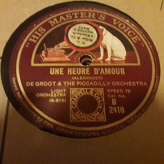De Groot Piccadilly Orch - Une heure d'Amoure - HMV B.2418