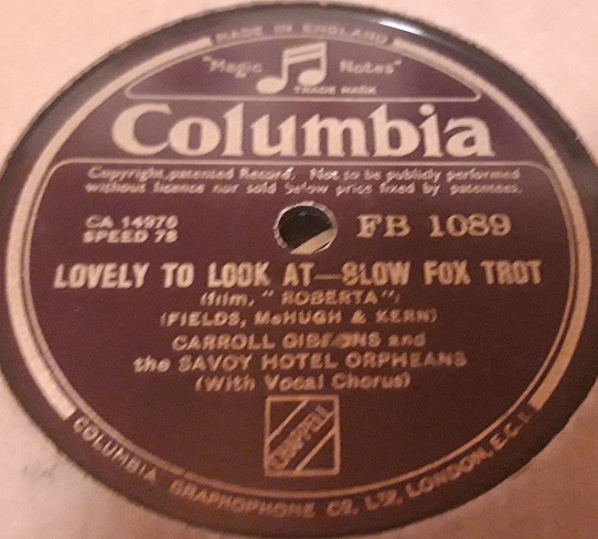 Carroll Gibbons Savoy Hotel Orpheans - Columbia FB 1089