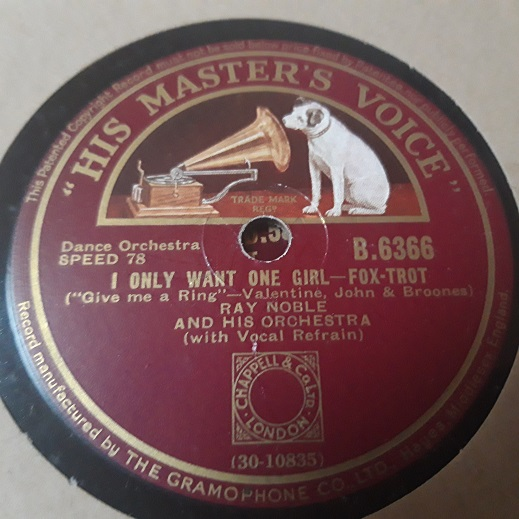 Ray Noble - I only want one Girl - Al Bowlly - HMV B.6366