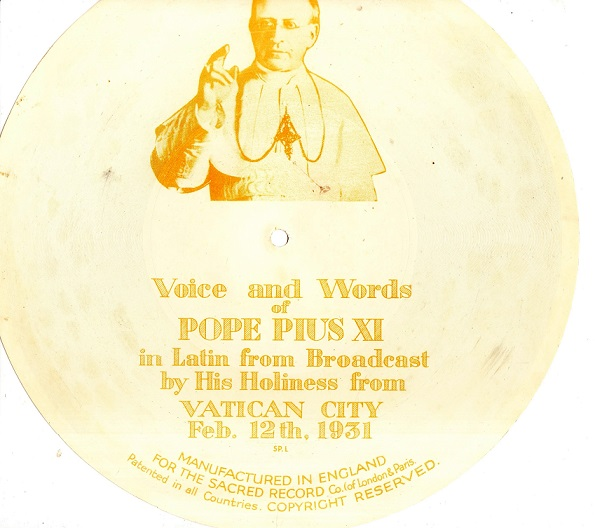 Pope Pius XI - Vatican City Feb 12th 1931 - Flexidisc