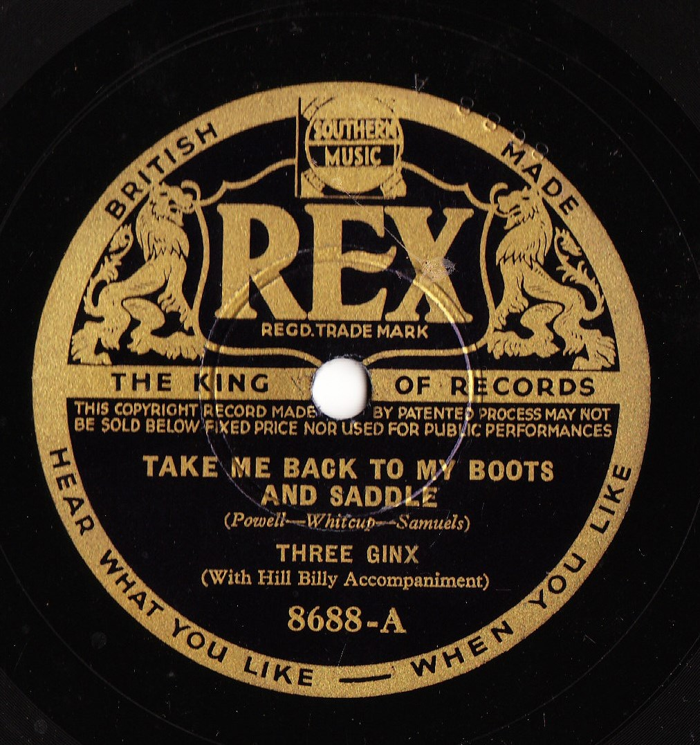 Three Ginx - Take me back to my Boots & Saddle - Rex 8688