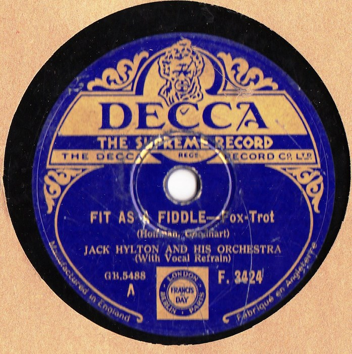 Jack Hylton - Fit as a Fiddle - Decca F.3424