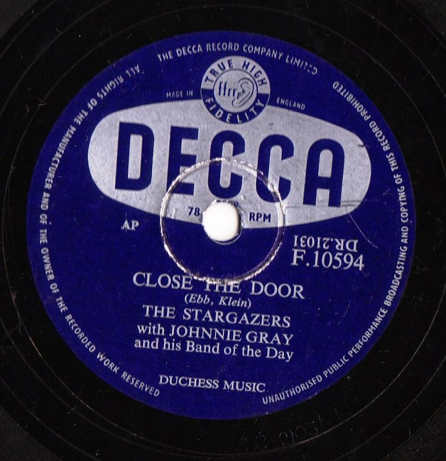 The Stargazers - Close the Door - Decca F.10594