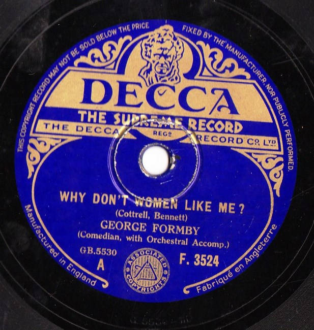 George Formby - Why don't women like me - Decca F.3524