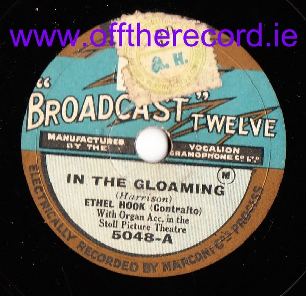 Ethel Hook Contralto - In the Gloaming - Broadcast Twelve 5048