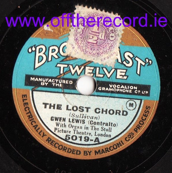 Gwen Lewis Contralto - Lost Chord - Broadcast Twelve 5019