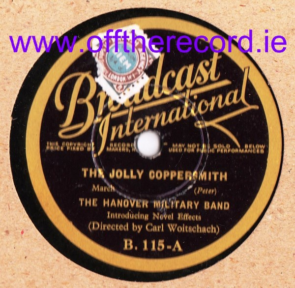 The Hanover Military Band - The Jolly Coppersmith - Broadcast I