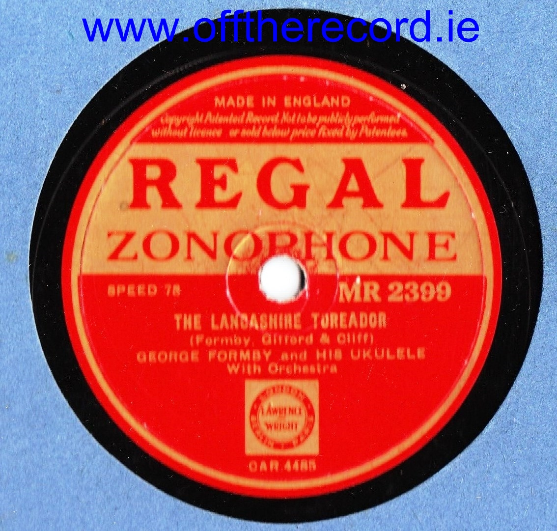 George Formby - The Lancashire Toreador - Regal MR 2399