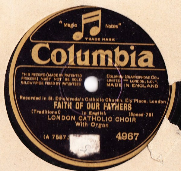 London Catholic Choir - Faith of our Fathers - Columbia 4967