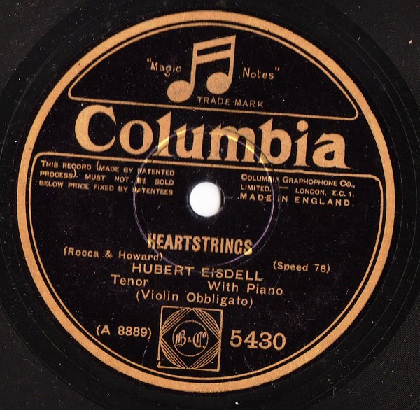 Hubert Eisdell Tenor - Heartstrings - Columbia 5430