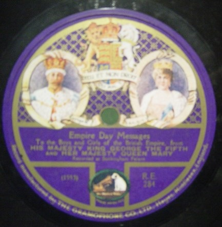 1923 Empire Day messages from King George V / Queen Mary. 78rpm