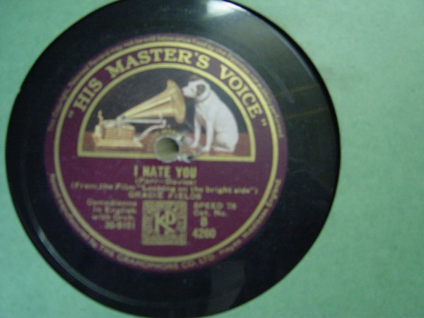 Gracie Fields - I Hate You - HMV B. 4260